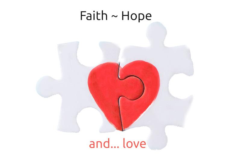 Faith, hope… and love